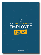Sideways 6 - The Ultimate Guide to Employee Ideas - eBook Cover Preview