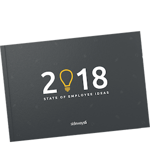 Sideways 6 - 2018 State of Employee Ideas - Front Cover-1